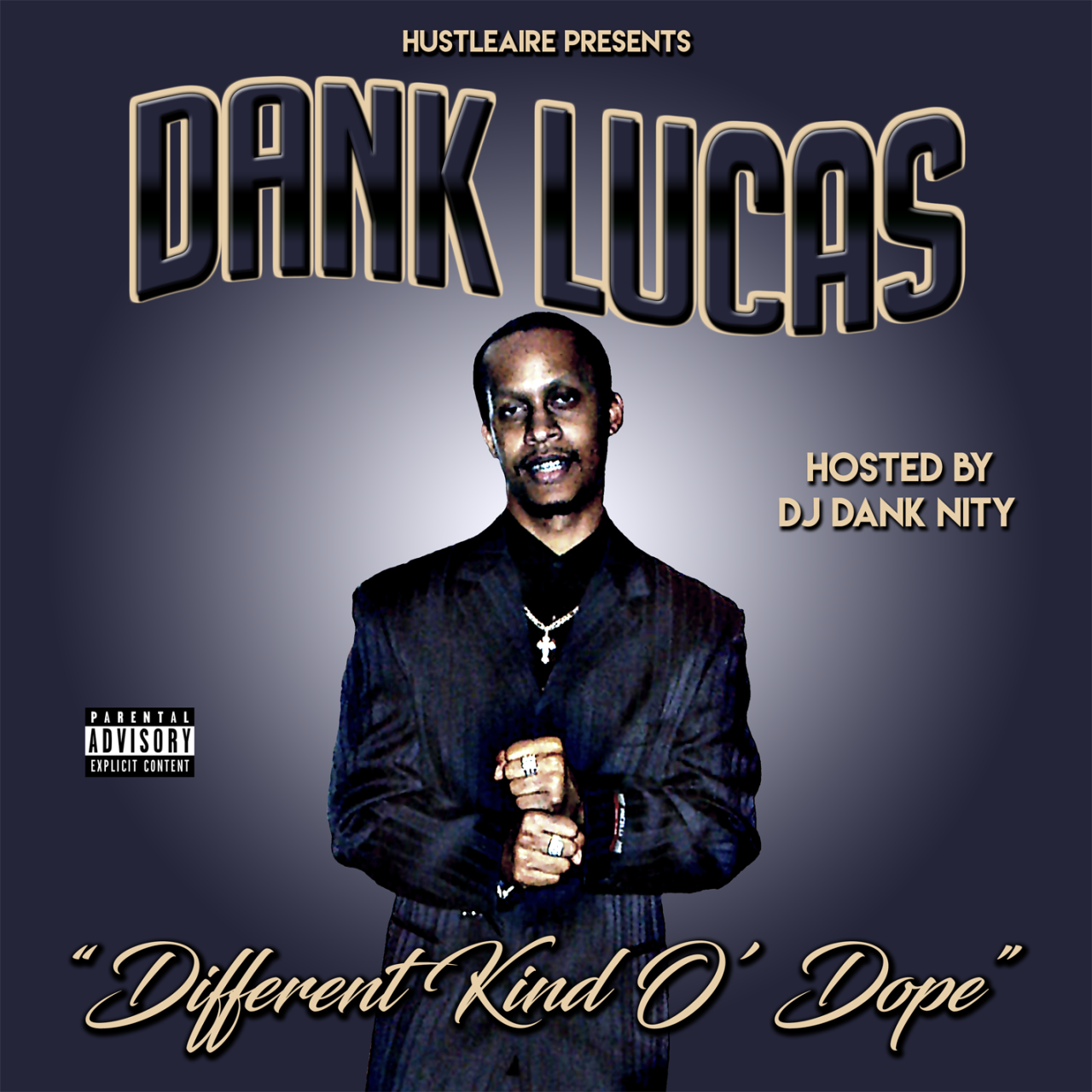 Dank Lucas – Different Kind O' Dope
